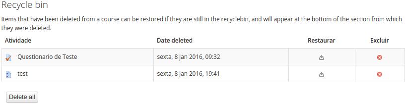 "A ""Recycle bin"" ou Lixeira contém itens removidos do curso até 21 dias antes."